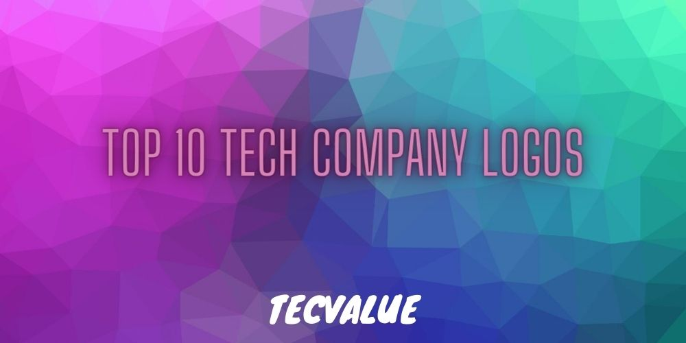 Top 10 Tech Company Logos