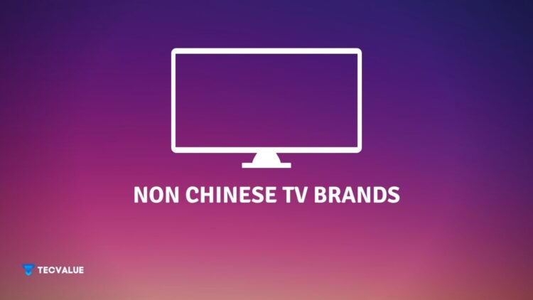 non chinese tv brands