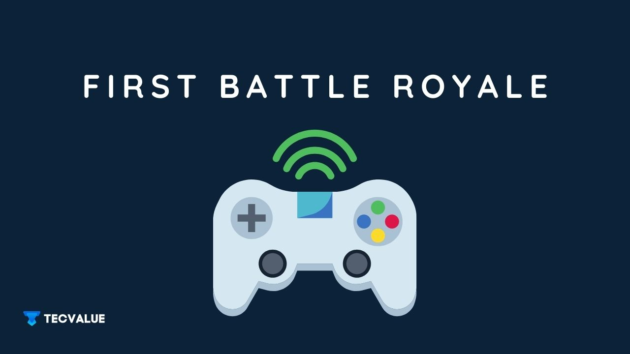 First Battle Royale Game
