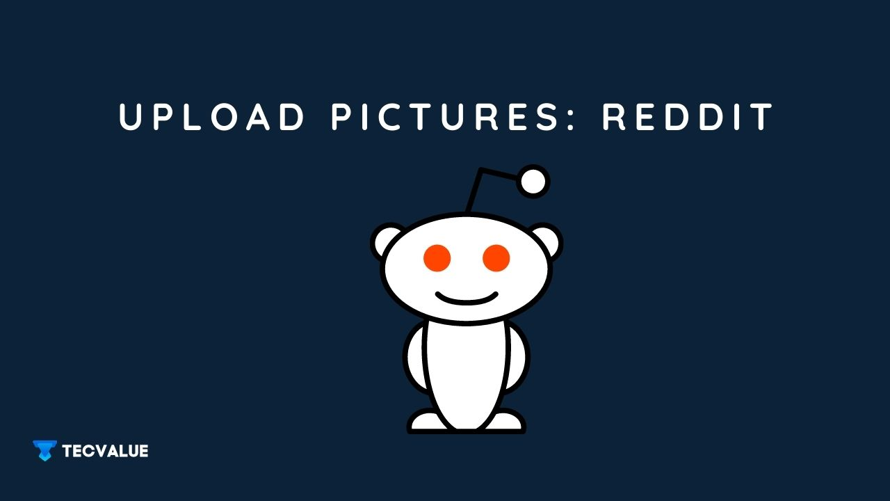 How to upload pictures on reddit